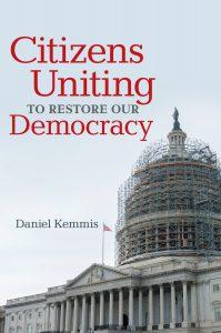 Citizens Uniting by Daniel Kemmis